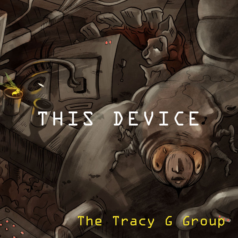 The Tracy G Group - This Device