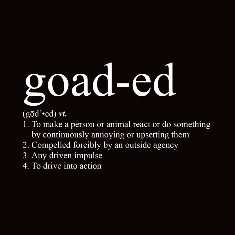 goad-ed