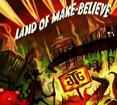 Land of Make-Believe