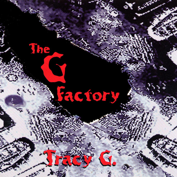 Tracy G - The G Factory