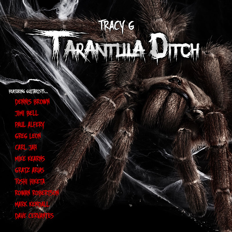 Tracy G - Tarantula Ditch